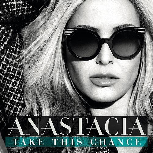 Take This Chance von Anastacia