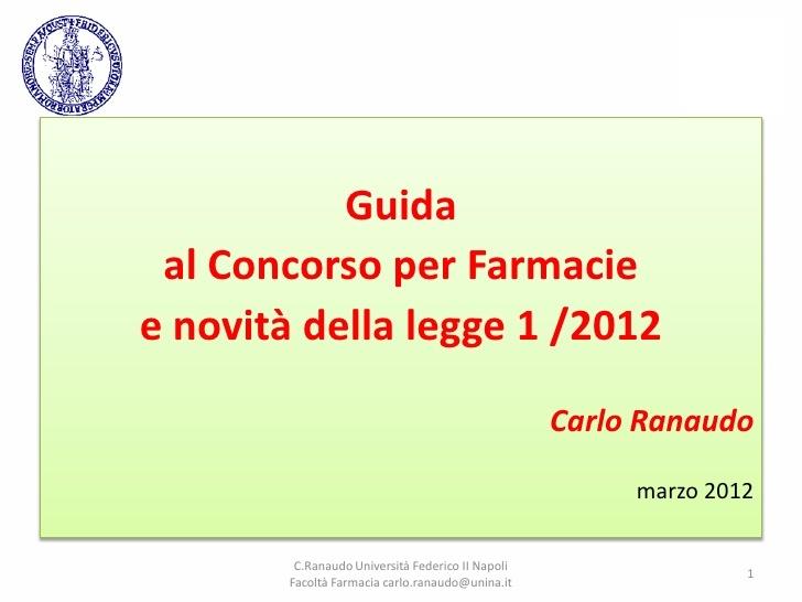 concorso-farmacie-decreto-salva-italia by Felice Guerriero via Slideshare