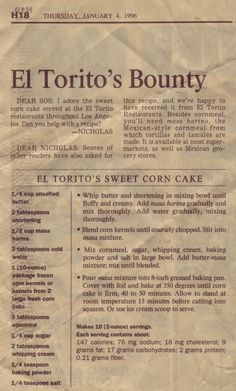 El Torito's Sweet Corn Cake Recipe.  I have had this in San Diego and it is sooooo yummy.
