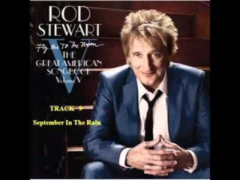 Rod Stewart - September In The Rain