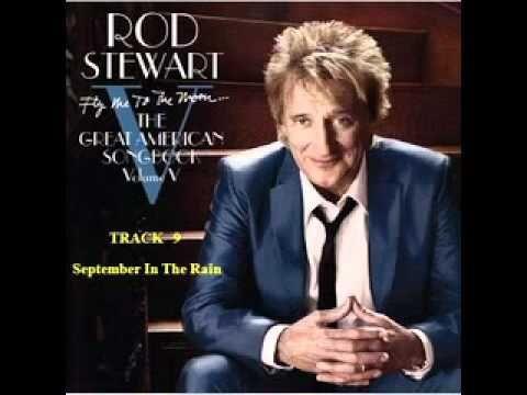 Rod Stewart - September In The Rain