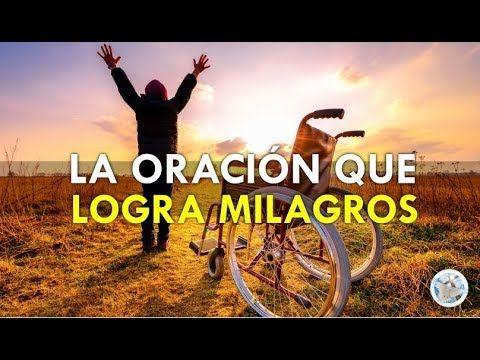 ORACIÓN PODEROSA QUE LOGRA MILAGROS EN NUESTRA VIDA - YouTube