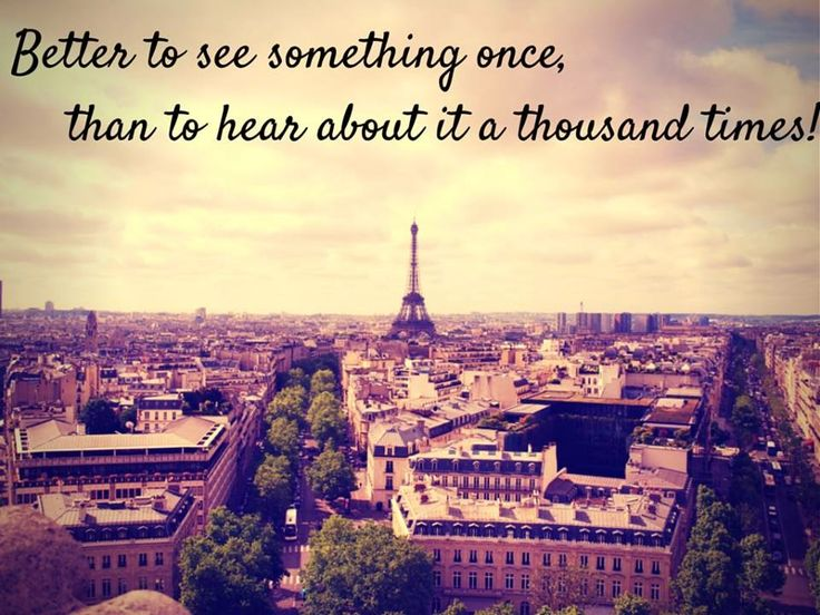 80 best Inspirational Travel Quotes images on Pinterest #1: 2f531c176ebb6de62f0c7883adccc788 paris quotes quote travel