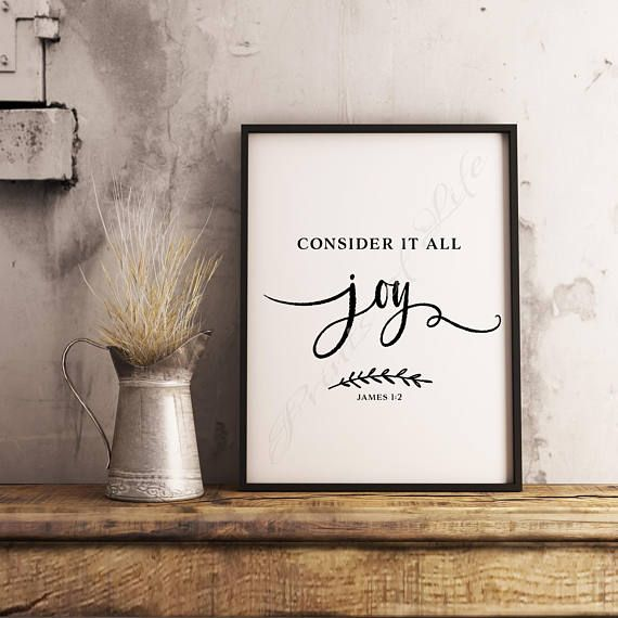 Christian print. Consider It All Joy. James 1:2. Instant