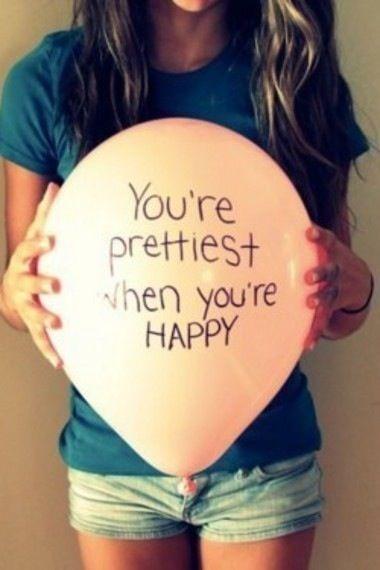 happiness: You R Prettiest, Pretty Girls, Happy Quotes, Happy People, Happy Happy Happy, So True, True Stories, You R Happy, Happy Girls