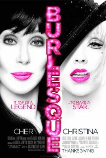 Burlesque - Cher, Christina Agulera – lots of good song & 	dance