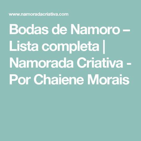 Bodas de Namoro – Lista completa | Namorada Criativa - Por Chaiene Morais