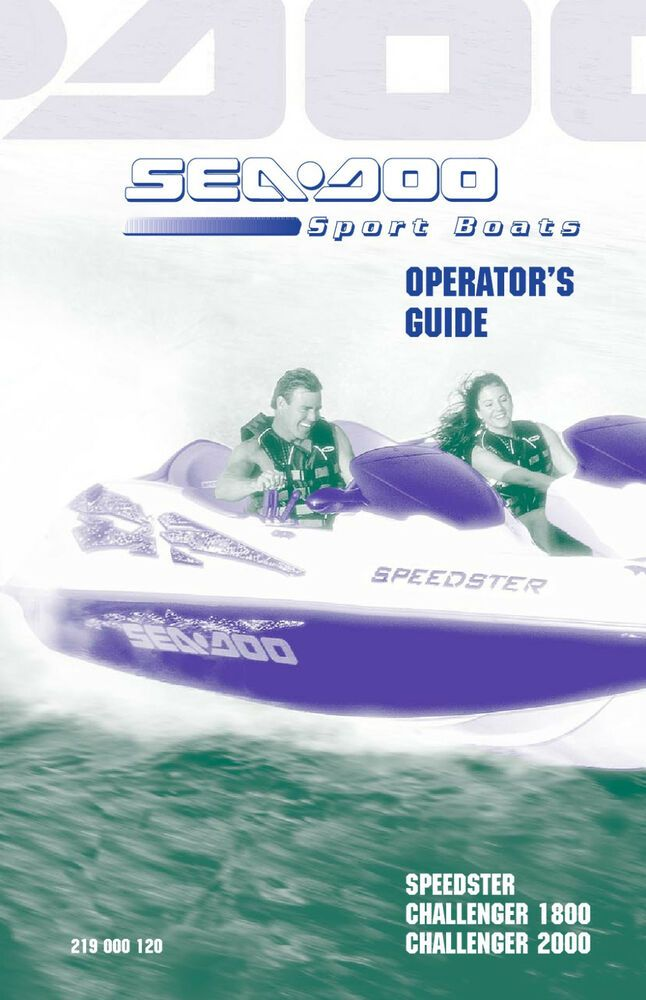 Sea Doo Speedster Sportster Challenger X 20 2002 Owners Manual Paperback Ebay In 2020 Challenger Owners Manuals Sport Boats