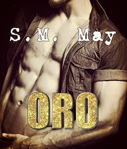 ORO: (Oro, #1) di S.M. May https://www.amazon.it/dp/B01N3LO30V/ref=cm_sw_r_pi_dp_x_OlZiybGHVW15D