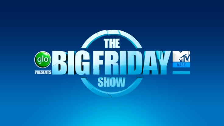 Every Friday @ 20:30 CAT on MTV Base and 18:00 WAT on STV    THE BIG FRIDAY SHOW brings fireworks, fun and Nigerian youth culture to Friday night TV. Catch interviews with the hottest Naija celebs; entertainment news and gossip; and much much more! As you would expect from a funnyman of Basketmouth's stature, comedy will be a key component of the show – with side-splitting pranks, spoofs and zany skits bringing laughs aplenty to your Friday night viewing.