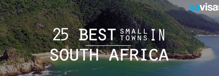 25 Best Small Towns in South-Africa