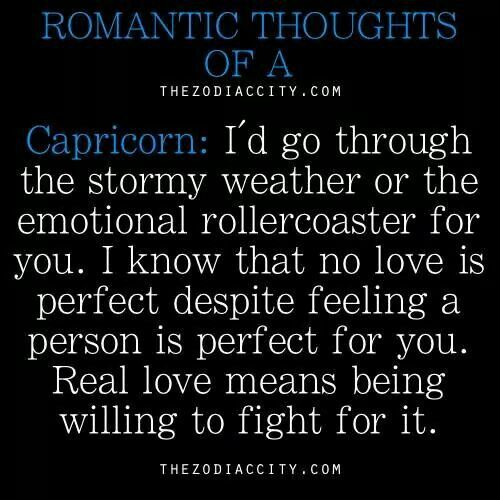 Romantic thought of a capricorn...