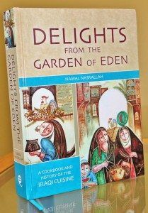 """Cover for """"Delights from the Garden of Eden: A Cookbook and History of the Iraqi Cuisine."""""""