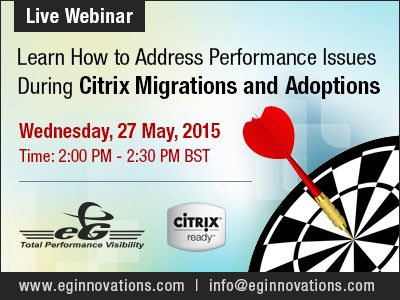 Learn How to Address Performance Issues During Citrix Migrations and Adoptions