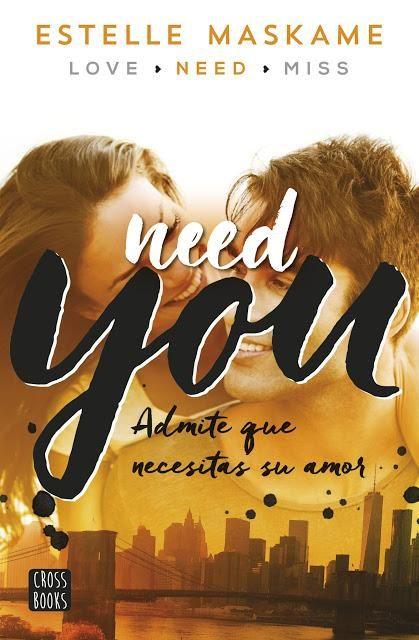 Need you, Estelle Maskame (Serie You 2 = Dimily trilogy 2)