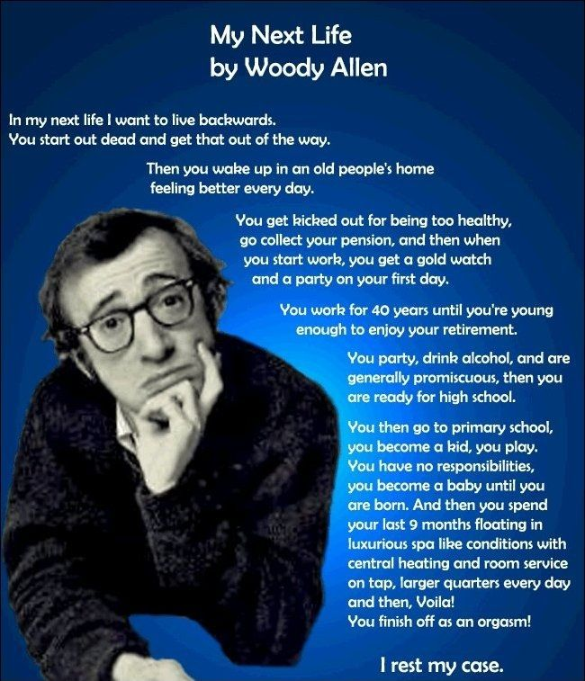 """Quotes About Love: Woody Allen """"In My Next Life I Want To Live"""