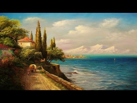 Oil Painting Mediterranean  By Yasser Fayad - YouTube