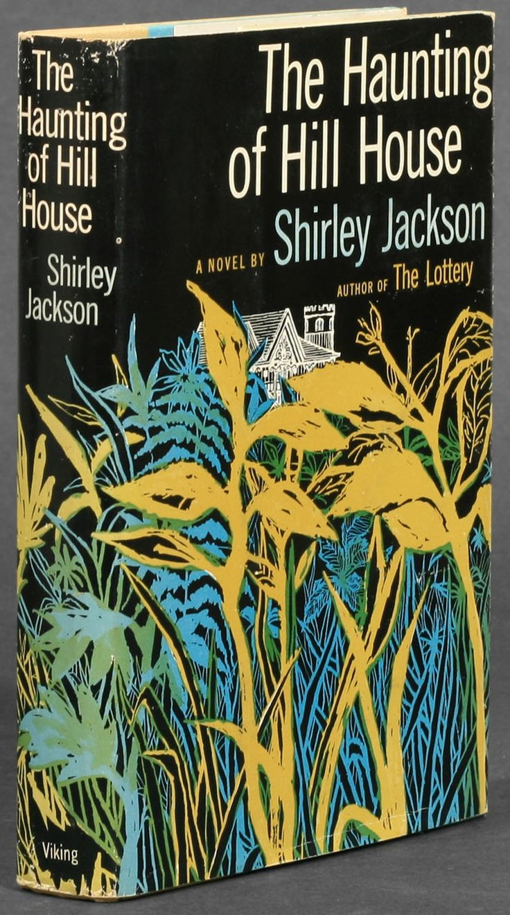 """The Haunting of Hill House. Shirley Jackson.New York: Viking Press, 1959. First edition. Original dust jacket.    """"Hill House, not sane, stood by itself against its hills, holding darkness within; it had stood so for eighty years and might stand for eighty more. Within, walls continued upright, bricks met neatly, floors were firm, and doors were sensibly shut; silence lay steadily against the wood and stone of Hill House, and whatever walked there, walked alone."""""""