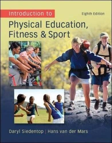 Introduction to Physical Education, Fitness, and Sport (B&B Physical Education)