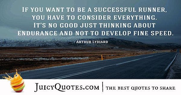 Quote About Success - Arthur Lydiard