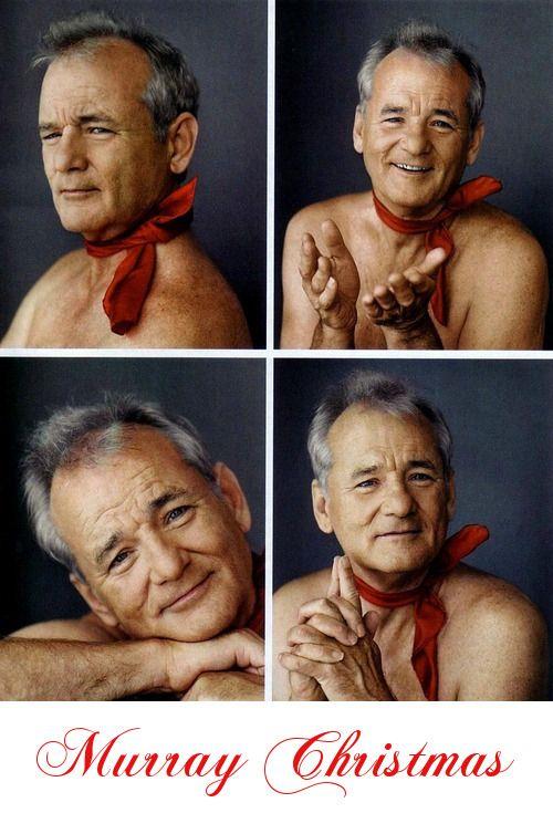 Murray Christmas! I love that man