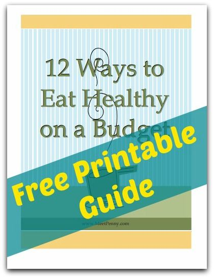 How to Save Money but Eat Healthy - free printable guide
