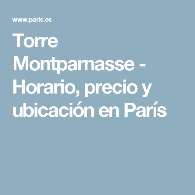 Torre Montparnasse - Horario, precio y ubicación en París