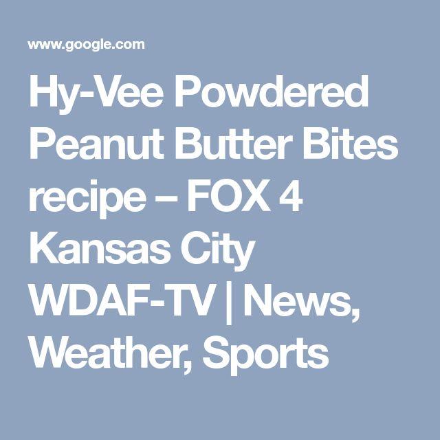 Hy-Vee Powdered Peanut Butter Bites recipe – FOX 4 Kansas City WDAF-TV   News, Weather, Sports