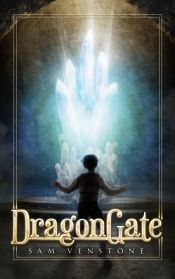 DragonGate by Sam Venstone - Temporarily FREE! @OnlineBookClub