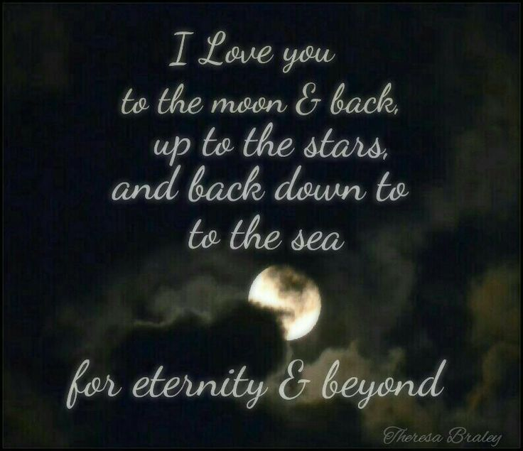 I Love You To The Moon And Back: I Love You To The Moon And Back, Up To The Stars And Back