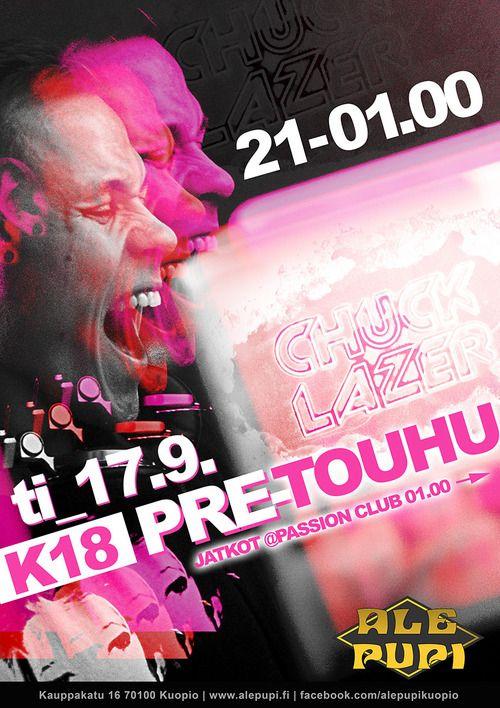 Chuck Laser @ K18 Pre-touhu,Ale Pupi Kuopio #poster