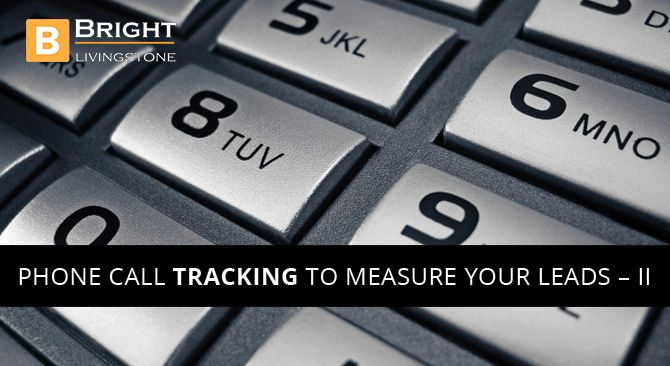 Phone Call Tracking To Measure Your Leads – II  Tracking the phone call conversion other than from the ads is little tricky and we have discussed the same with different scenarios. click here : http://www.brightlivingstone.com/blog/phone-call-tracking-to-measure-your-leads-ii/  #googleanalytics #googleadwords