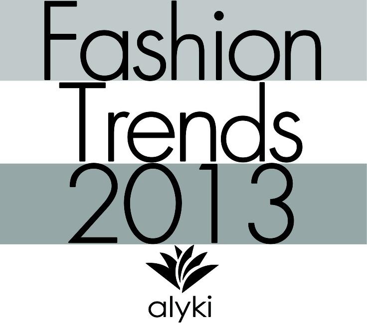 Fashion Trends 2013 #Alyki