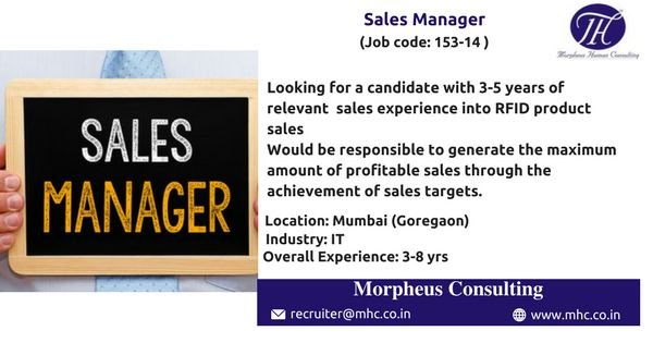 We are looking for an experienced Sales Manager for our client which is in IT Industry to be based out in Mumbai (Goregaon)