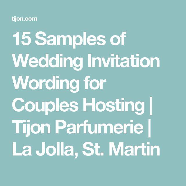 15 Samples of Wedding Invitation Wording for Couples Hosting   Tijon Parfumerie   La Jolla, St. Martin