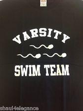 Varsity Swim Team Funny 100% cotton NEW Shirt Vulgar Profane Sex Semen Sperm | eBay