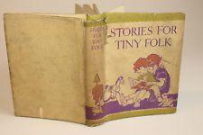 Mrs Herbert Strang STORIES FOR TINY FOLK c.1930 Dustwrapper illus. Alice M Cook