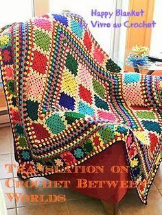 Crochet between worlds: PATTERN: Happy Granny Blanket (Translated from Vivre Au Crochet)