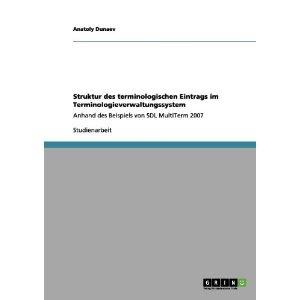 Struktur des terminologischen Eintrags im Terminologieverwaltungssystem (German Edition)