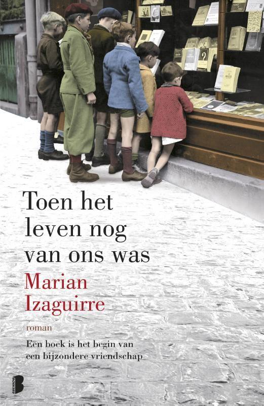 Recensie: Toen het leven nog van ons was, Marian Izaguirre | MustReads