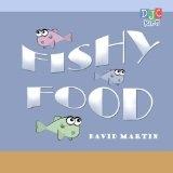 Fishy Food (Paperback)By David Martin