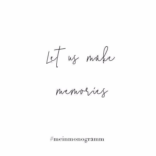 Lass uns Erinnerungen machen Zitat Englisch kurz denken