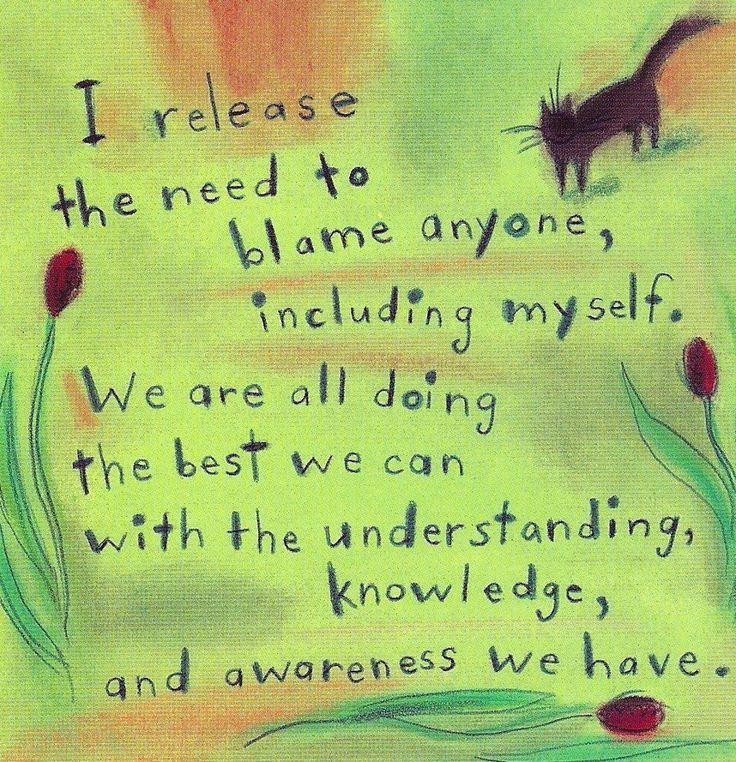 """Afirmação diária: """"Eu liberto a necessidade de culpar qualquer um, inclusive a mim mesmo. Estamos todos fazendo o melhor que podemos com a compreensão, conhecimento e consciência que temos."""" Daily Affirmation: ~ There is no blame ~Louise L. Hay    https://www.facebook.com/takeajourneywithin"""