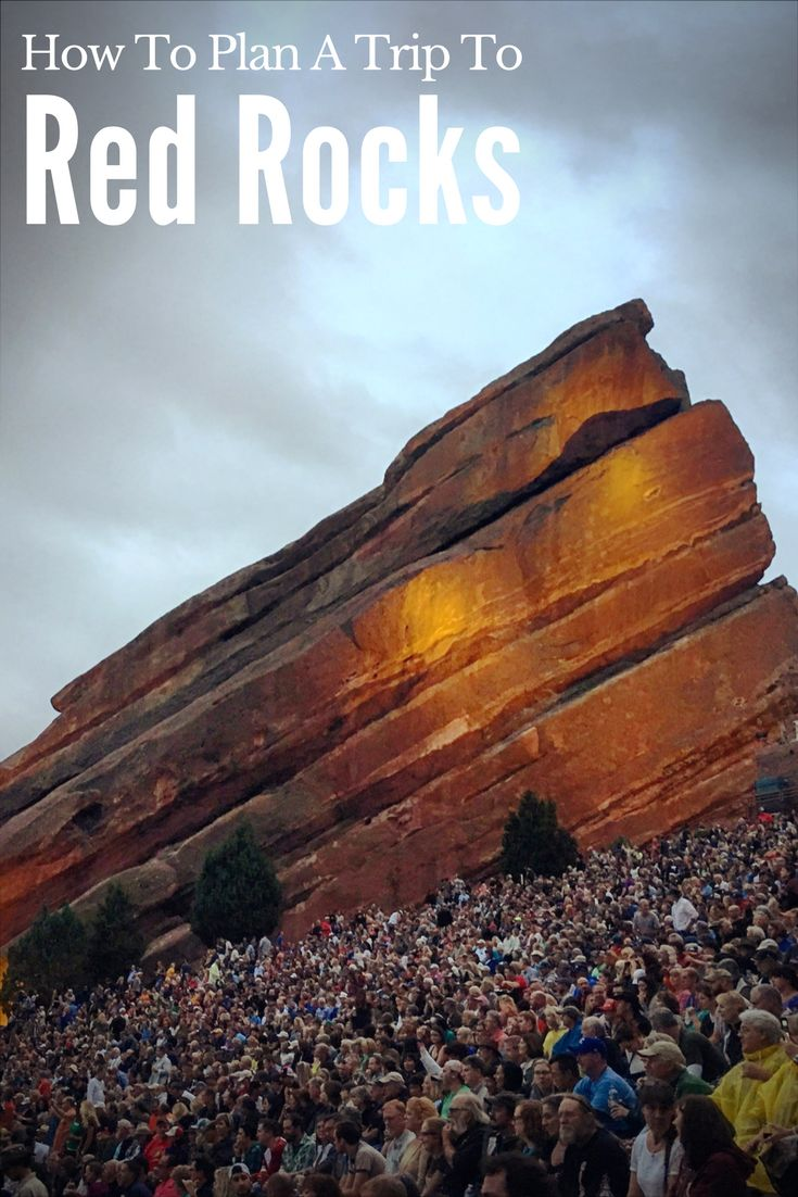How to plan a trip to red rocks amphitheater in Morrison Colorado