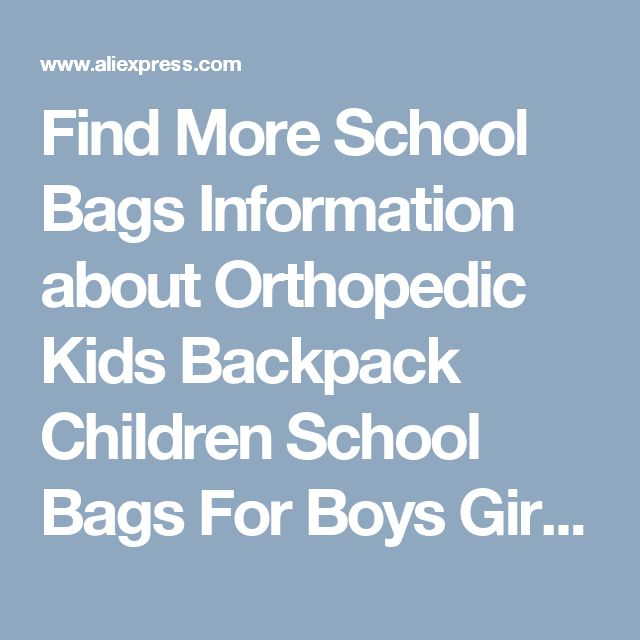 Find More School Bags Information about Orthopedic Kids Backpack Children School Bags For Boys Girls Mochila Satchel School Bag Schoolbag Travel Shoulder Backpacks,High Quality school bags for boys,China backpack children school bags Suppliers, Cheap school bags from Jacalintero Store on Aliexpress.com