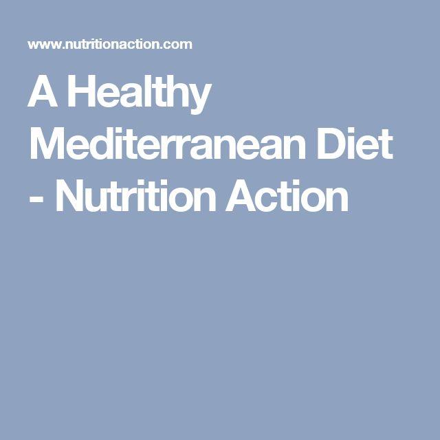 A Healthy Mediterranean Diet - Nutrition Action