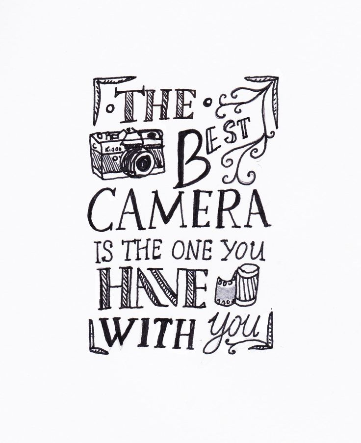 The best camera is the one you have with you #typography #font