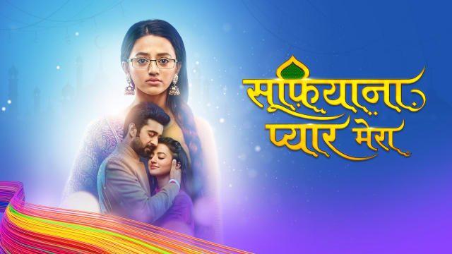 Watch Sufiyana Pyaar Mera latest & full episodes on Hotstar