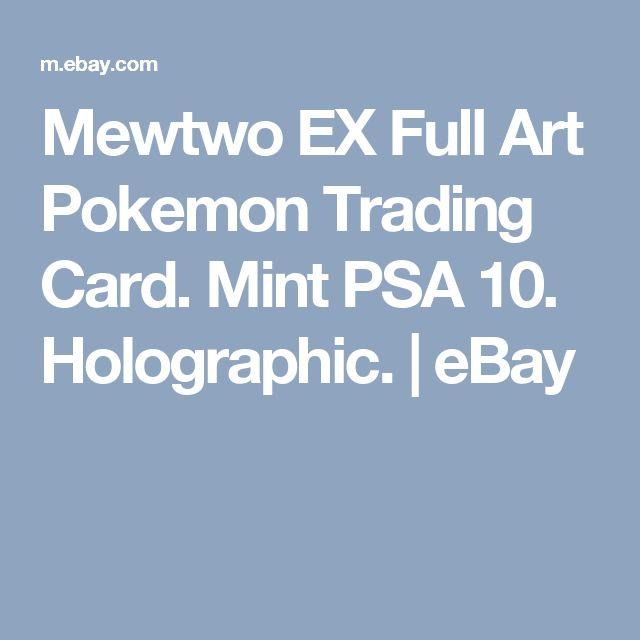 Mewtwo EX Full Art Pokemon Trading Card. Mint PSA 10. Holographic.  | eBay