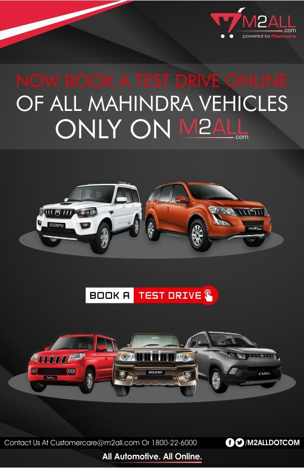 Test the Best! Book a #Mahindra Test Drive online at #M2ALL